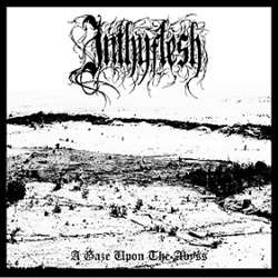 Review for Inthyflesh - A Gaze upon the Abyss