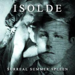 Review for Isolde - Surreal Summer Spleen