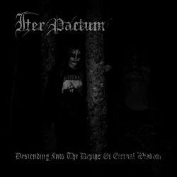 Iter Pactum - Descending into the Depths of Eternal Wisdom