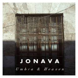 Reviews for Jonava - Umbra & Heaven
