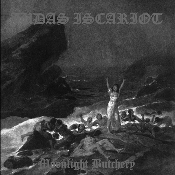 Review for Judas Iscariot - Moonlight Butchery