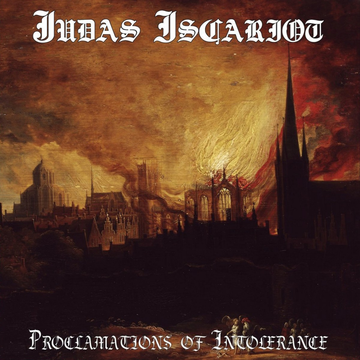 Review for Judas Iscariot - Proclamations of Intolerance