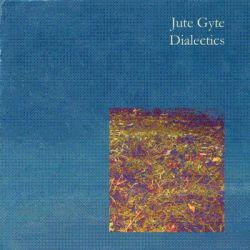 Reviews for Jute Gyte - Dialectics
