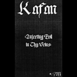 Review for Kafan - Injecting Evil in Thy Veins