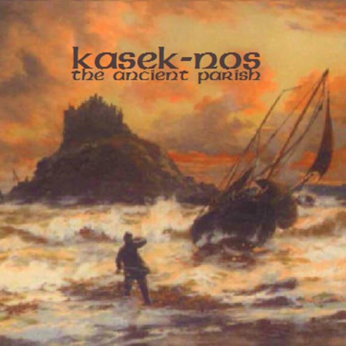 Reviews for Kasek-Nos - The Ancient Parish