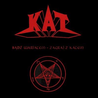 Kat (POL) - Bądź Wariatem - Zagraj z Katem