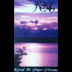 Reviews for Kekal - Beyond the Glimpse of Dreams