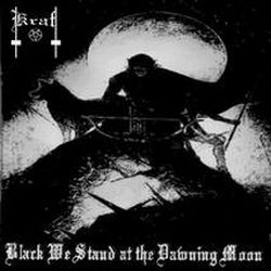 Review for Kraft - Black We Stand at the Dawning Moon