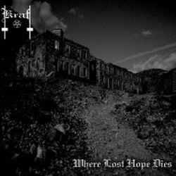 Review for Kraft - Where Lost Hope Dies