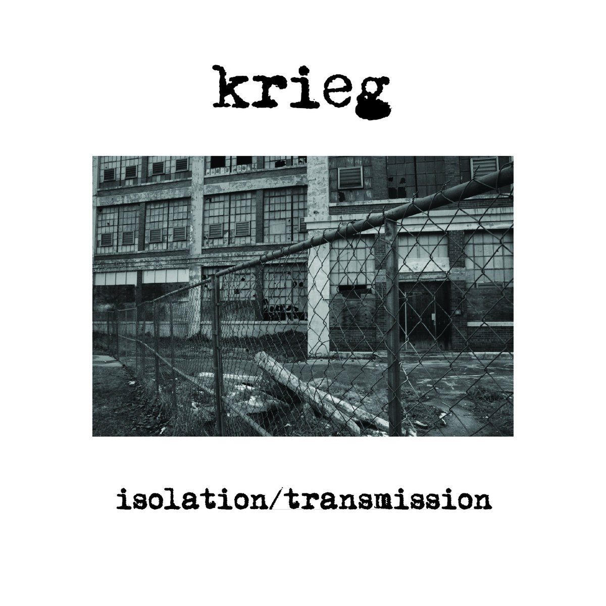 Review for Krieg - Isolation / Transmission