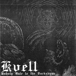 Review for Kvell - Unholy Gate to the Darkabyss