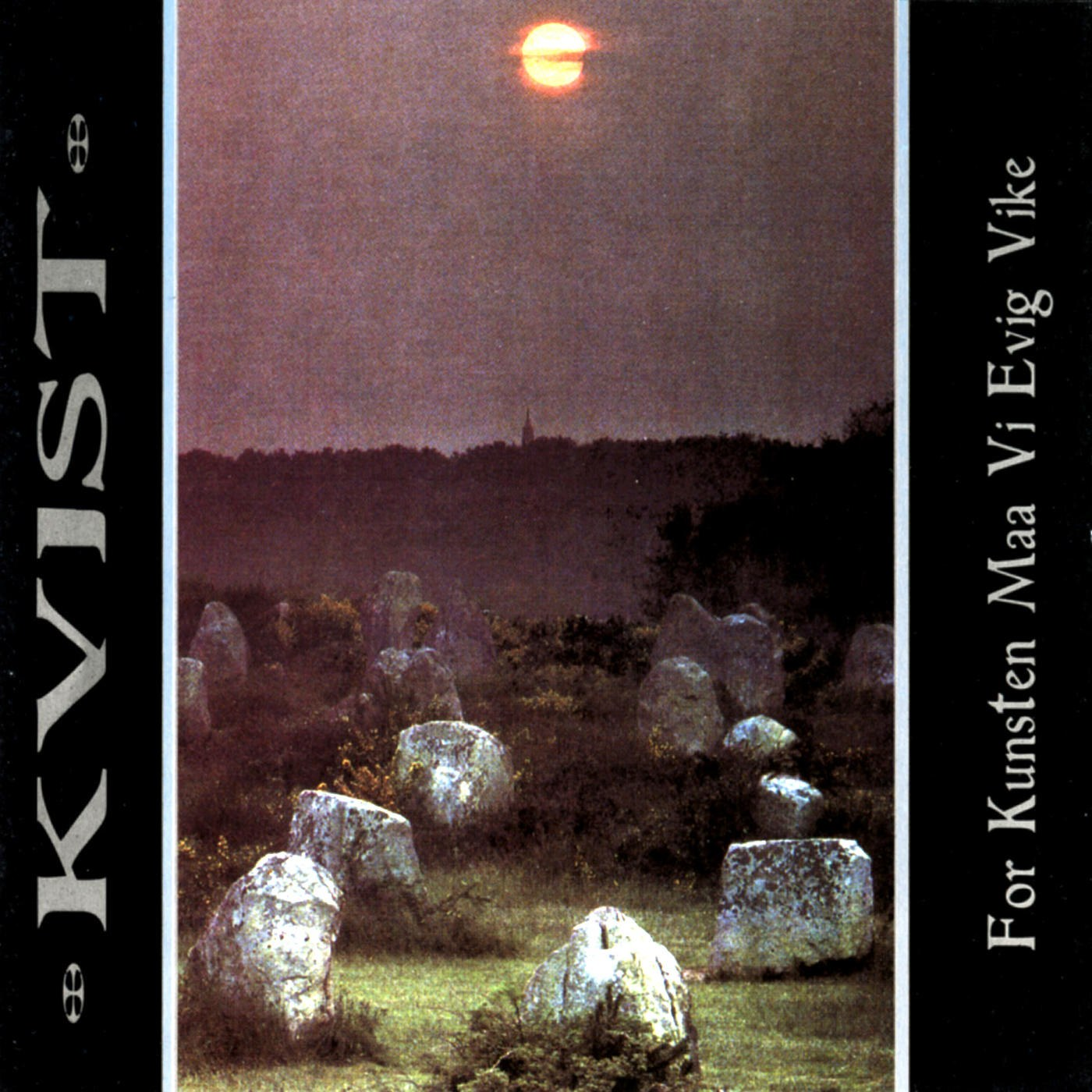 Review for Kvist - For Kunsten Maa Vi Evig Vike
