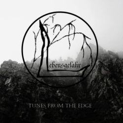 Lebensgefahr - Tunes from the Edge