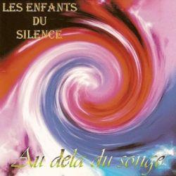 Reviews for Les Enfants du Silence - Au-delà du Songe