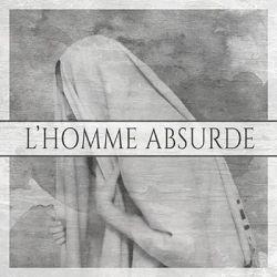 Review for L'Homme Absurde - L'Homme Absurde