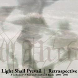 Reviews for Light Shall Prevail - Retrospective