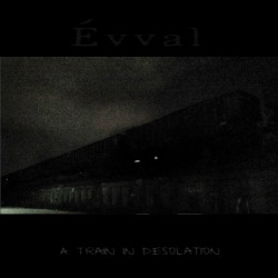 Reviews for Liminal Dream - A Train in Desolation