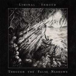 Reviews for Liminal Shroud - Through the False Narrows