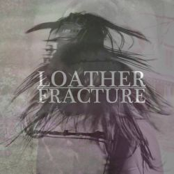 Reviews for Loather - Fracture