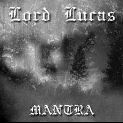 Reviews for Lord Lucas - Mantra
