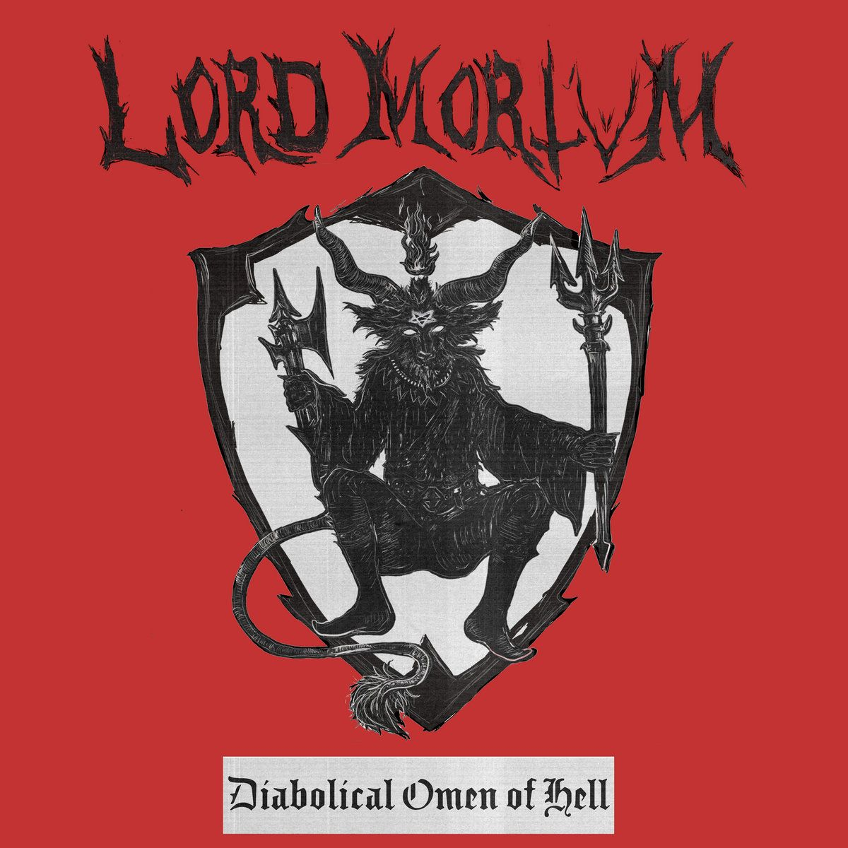 Lord Mortvm - Diabolical Omen of Hell