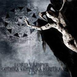 Reviews for Lord Vampyr - Gothika Vampyrika Heretika