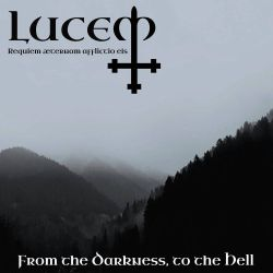 Review for Lucem (TUR) - From the Darkness, to the Hell