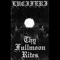 Reviews for Luciferi - Thy Fullmoon Rites