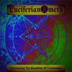 Luciferianometh - Summoning the Bloodline of Cernounnus
