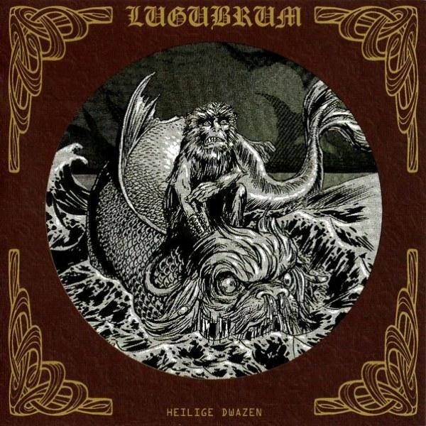 Reviews for Lugubrum - Heilige Dwazen