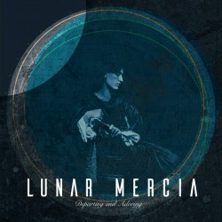 Lunar Mercia - Departing and Adoring