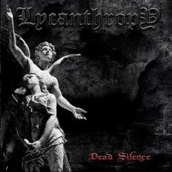Lycanthropy (RUS) - Dead Silence