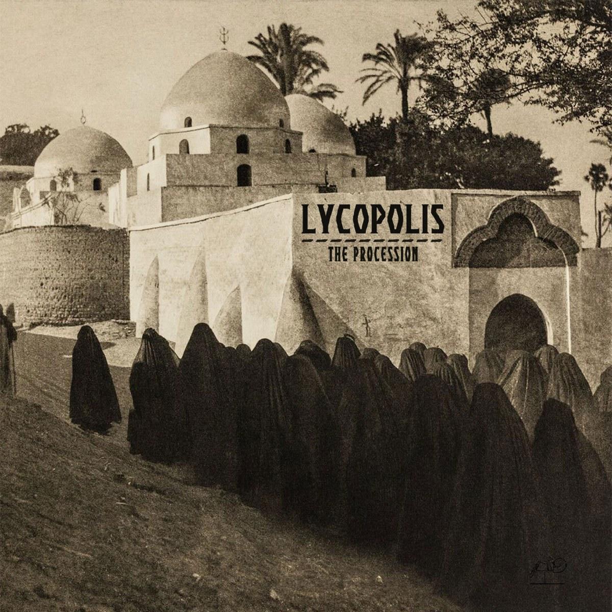 Lycopolis - The Procession
