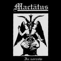 Mactätus - In Sorrow