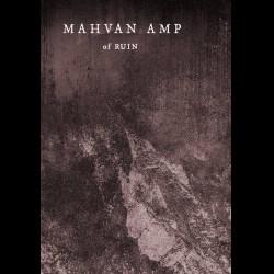 Mahvan Amp - of Ruin