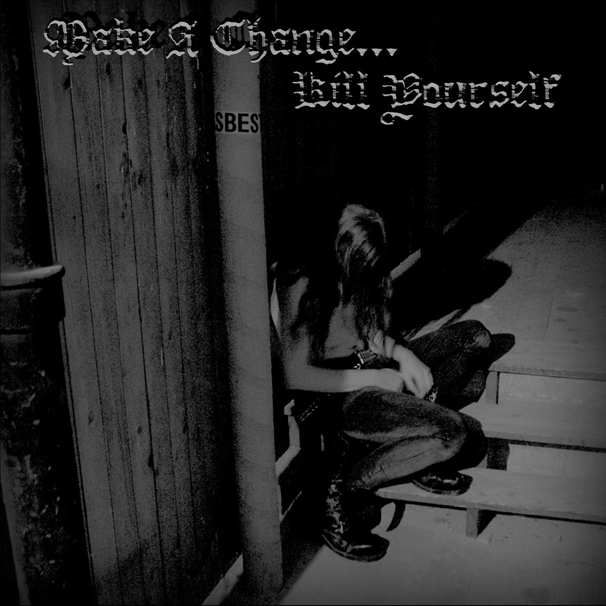 Review for Make a Change... Kill Yourself - Make a Change... Kill Yourself