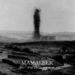 Reviews for Mamaleek - Via Dolorosa