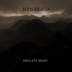 Reviews for Manaraga - Desolate Heart