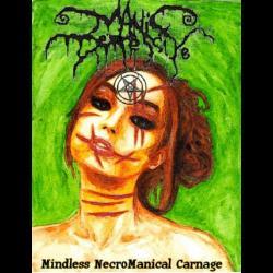 Manic Depressive - Mindless Necromaniacal Carnage