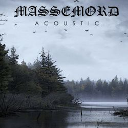 Reviews for Massemord (NOR) - Acoustic