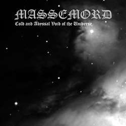 Reviews for Massemord (NOR) - Cold and Abyssal Void of the Universe