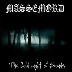 Reviews for Massemord (NOR) - The Cold Light of Suicide