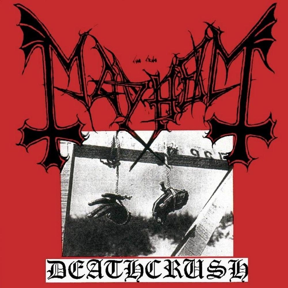 Mayhem (NOR) - Deathcrush
