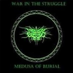 Reviews for Medusa of Burial - War in the Struggle