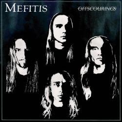 Mefitis (USA) - Offscourings