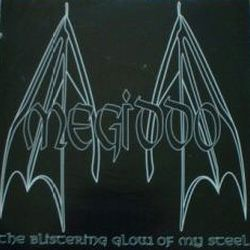 Megiddo (GBR) - The Blistering Glow of My Steel