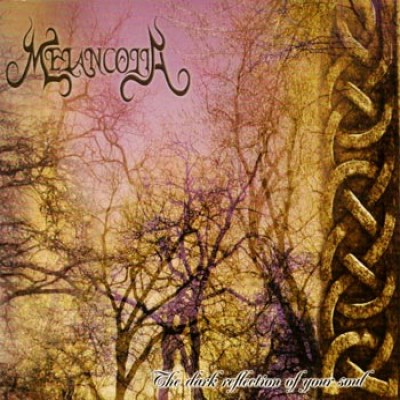 Review for Melancolia (CAN) - The Dark Reflection of Your Soul
