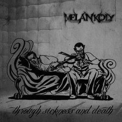 Review for Melankoly - Through Sickness and Death