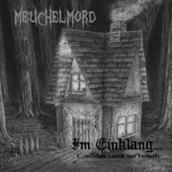 Reviews for Meuchelmord - Im Einklang (...Zwischen Gedeih und Verderb)