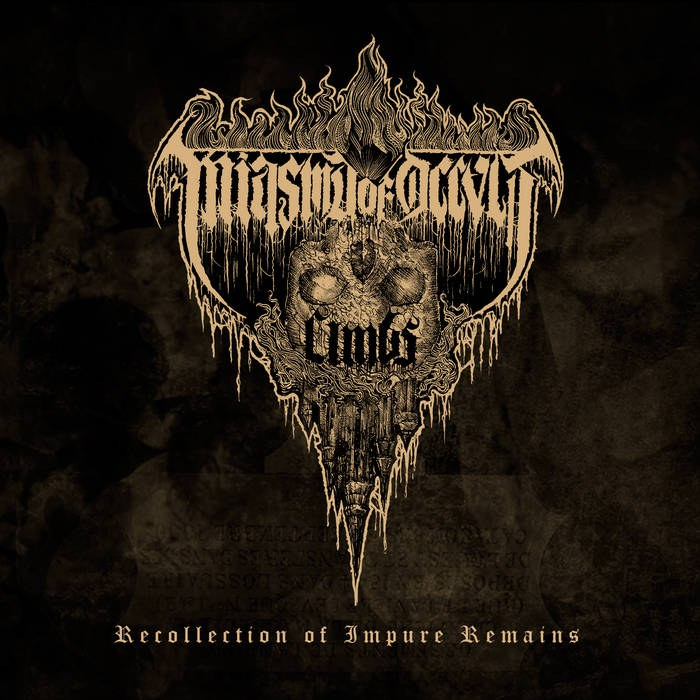 Reviews for Miasma of Occvlt Limbs - Recollection of Impure Remains